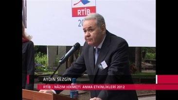Aydın Sezgin – 2012 Nâzım Hikmet Mezar Başı Konuşması
